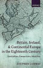Britain, Ireland, and Continental Europe in the Eighteenth Century: Similarities