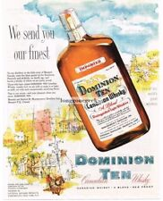 1954 DOMINION TEN Whiskey Montmorency Distillery Beaupre P Q Canada Vtg Print Ad