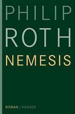 Nemesis von Philip Roth (2011, Gebunden)