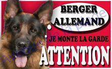 Plaque aluminium Attention au chien - Je monte la garde - Berger Allemand - NEUF