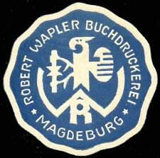 Germany Poster Stamp - Robert Wapler Buchdruckerei, Magdeburg - Letter Seal Type