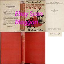 Belton Cobb THE SECRET OF SUPERINTENDENT MANNING 1st w/ ORIGINAL dj 1948 Mystery