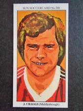 The Sun Soccercards 1978-79 - John Craggs - Middlesbrough #388
