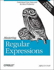 Mastering Regular Expressions by Jeffrey E.F. Friedl (Paperback, 2006)