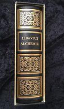 Die Alchemie des Andreas Libavius, Ein Lehrbuch der Chemie aus dem Jahre 1597