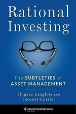 Columbia Business School Publishing: Rational Investing : The Subtleties of...