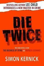 Die Twice: Two Crime Novels in One The Business of Dying and The Murder Exchang