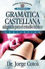 Gramática Castellana (Curso de Formacion Ministerial: Estudio Biblico) (Spanish