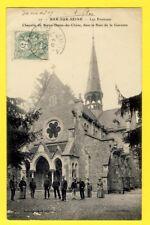 cpa FRANCE 10 - BAR sur SEINE (Aube) CHAPELLE ND du CHÊNE Bois de la Garenne