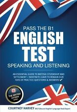 Pass the B1 English Test: Speaking and Listening: An essential guide... NEW BOOK