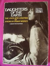 Daughters of the Earth by Carolyn Niethammer Vtg 1977 Book AMERICAN INDIAN WOMEN