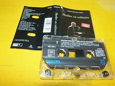 WILLIAM SHELLER - K7 audio / Audio tape !!! EN SOLITAIRE !!!