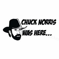 Chuck Norris was here Aufkleber Car Moto Window Bumper Sticker Vinil 182