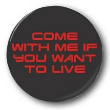 Come avec me si vous Want pour LIVE - 2.5cm/25mm Button Badge - Terminator arnie
