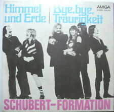 "SCHUBERT-FORMATION - Himmel und Erde - 7""-Single"