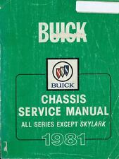1981 Buick Chassis Service Manual All Series Except Skylark