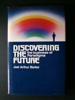 Discovering the Future: The Business of Paradigms by Barker Joel Arthur Book The