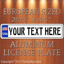 USA European sized style license plate tag, ANY TEXT, CUSTOMIZABLE, American
