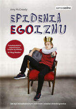 Epidemia EGOizmu - Amy McCready, Jolanta Lenkiewicz