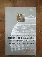 Borsa Di Commercio Restauro Della Baldacchino E Del Decoro Parigi 1889 - 1998
