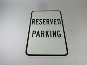 Generic 18x12 Reserved Parking Sign ! WOW !