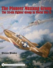 Book - The Pioneer Mustang Group: The 354th Fighter Group in World War II