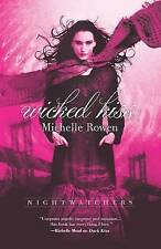 Wicked Kiss, Paperback, by Michelle Rowen #31587G