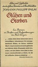 Linzen, Glühen und Sterben, Gesch. dt. Buchhändler Patriot Joh. Phil. Palm, 1937