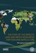 The State of the World's Land and Water Resources for Food and Agriculture: Mana