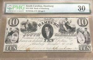 Hamburg South Carolina , $10  1850  hamburg bank , PMG 30 , scarce