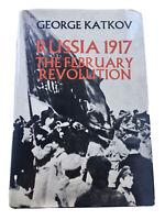 Russia 1917: The February Revolution by George Katkov 1967 Hardback DJ 1st Ed