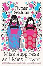 Miss Happiness and Miss Flower: By Godden, Rumer Blythe, Gary