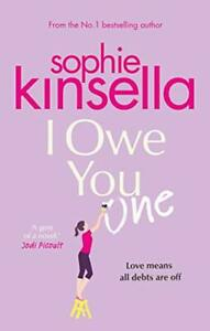 I Owe You One: The Number One Sunday Times Bestseller by Kinsella, Sophie Book