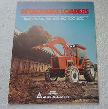ALLIS CHALMERS DETACHABLE LOADER 460 450 400 500 SALES BROCHURE