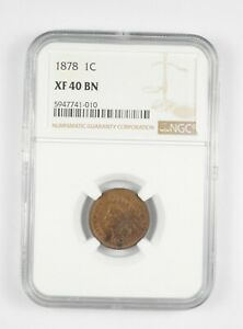 XF40 BN 1878 Indian Head Cent - Graded NGC *023