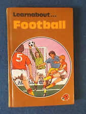 Ladybird Book - Learn about Football. Published in 1982