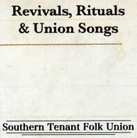 Southern Tenant Folk Union - Revivals, Rituals and Union Songs [CD]