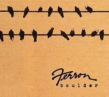 Boulder by Ferron (CD, Sep-2012, Short Story)