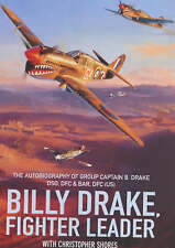 Billy Drake, Fighter Leader: The Autobiography of Group Captain B.Drake DSO, DFC