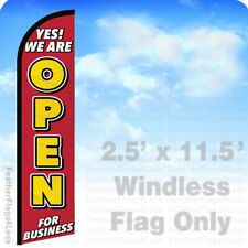 Yes We Are Open Windless Swooper Flag Feather 25x115 Banner Sign Rf