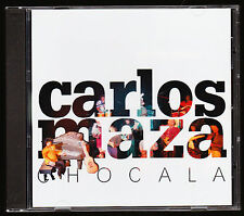 CARLOS MAZA (1999) - CHOCALA - 9 TRKS - DON FILI, AUREOLA - CD ALBUM, NEW - RARE