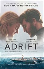 Adrift: A True Story of Love, Loss and Survival at Sea,Tami Oldham Ashcraft, S