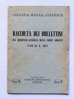 WWII - Raccolta Bollettini Quartier Generale Forze Armate Fino al N°363 - 1941