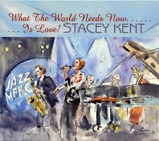 Stacey Kent 2016 What The World Needs Now Is Love UK CD Candid Records CCD 79981
