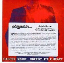 (EL141) Gabriel Bruce, Greedy Little Heart - 2013 DJ CD