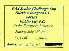 Ticket - Fairview Rangers v Dublin City 28.07.02 FAI Senior Challenge Cup
