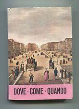 DOVE COME QUANDO GUIDA DI TORINO 1970-1971 Libro Viaggi Arte Cultura Turismo