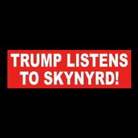 """Funny """"TRUMP LISTENS TO SKYNYRD"""" Lynyrd 2020 Donald STICKER Ronnie Van Zant MAGA"""