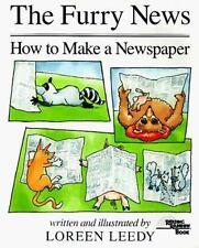 The Furry News: How to Make a Newspaper by Leedy, Loreen, Good Book