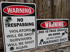 """No Trespassing"" METAL SIGNS,Warning Shot Hunting Gun Ammo Garage,SET OF 2 SIGNS"